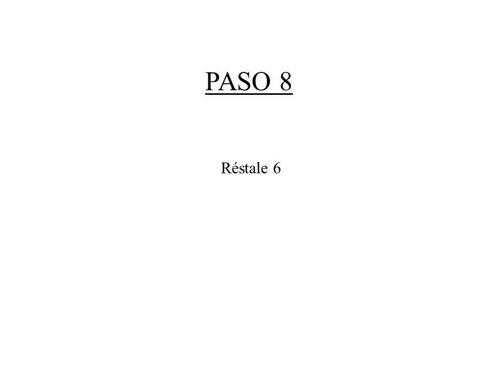 PASO 8 Réstale 6