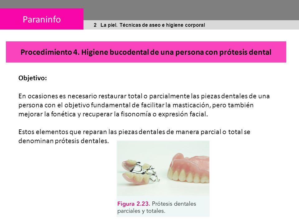 Paraninfo 2 La piel.Técnicas de aseo e higiene corporal Procedimiento 4.