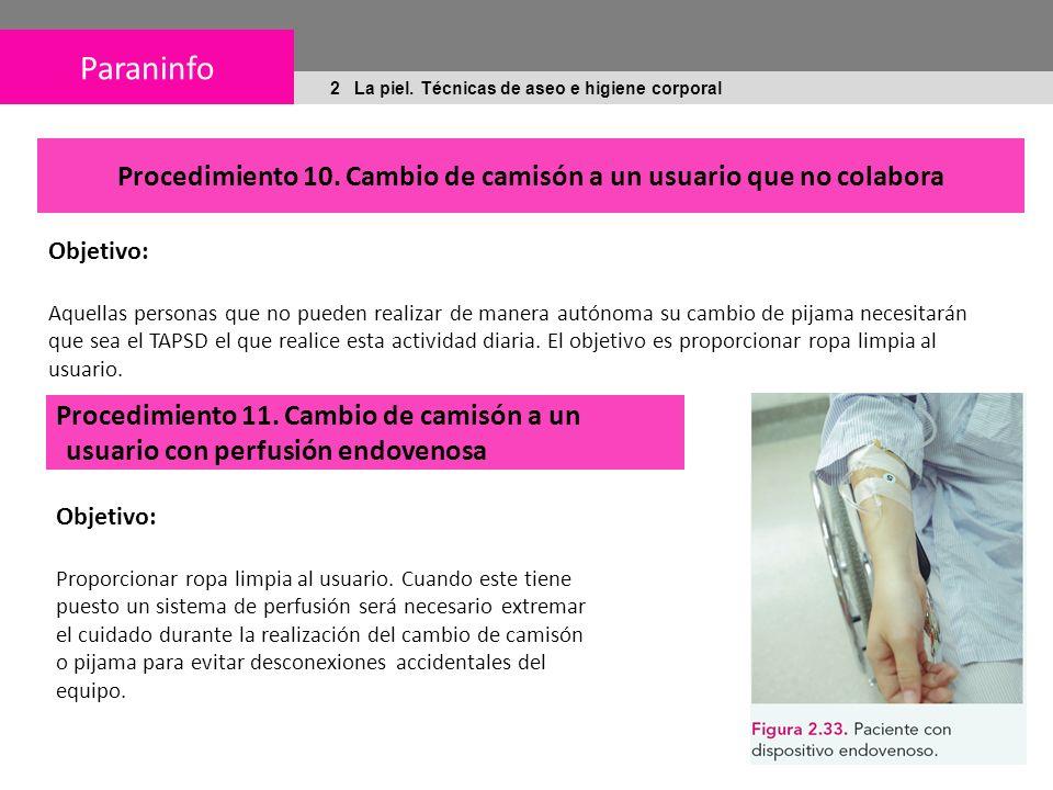 Paraninfo 2 La piel.Técnicas de aseo e higiene corporal Procedimiento 10.
