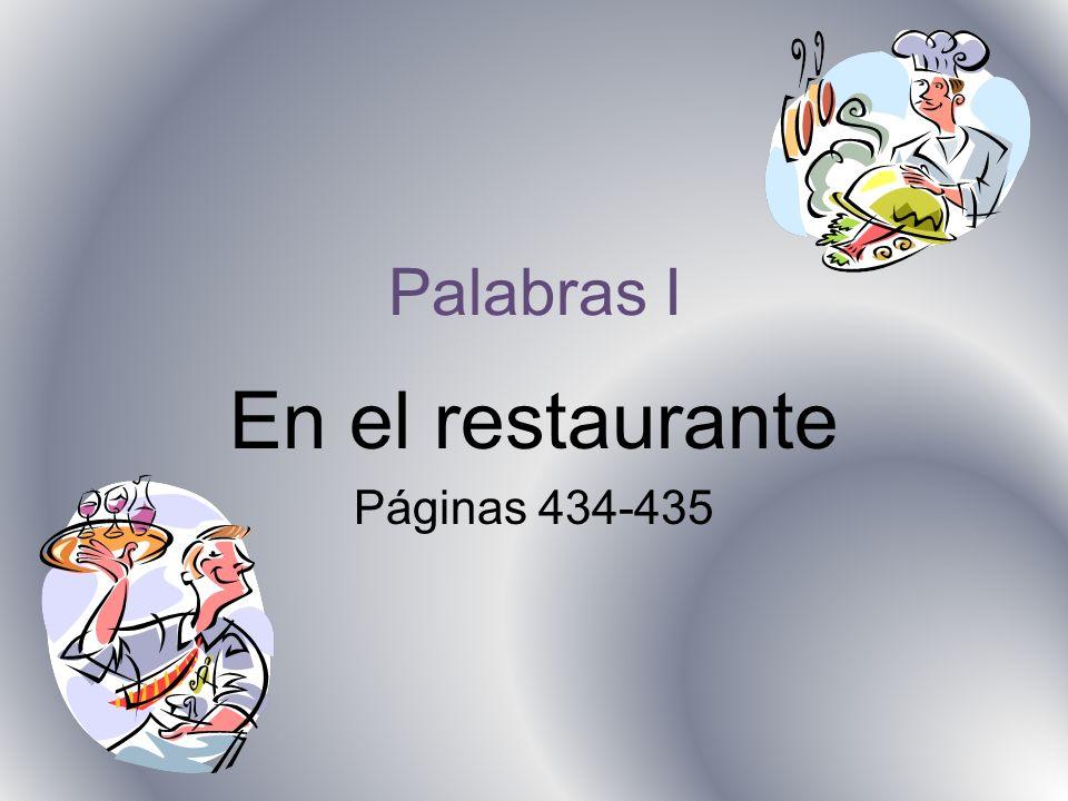 Palabras I En el restaurante Páginas 434-435