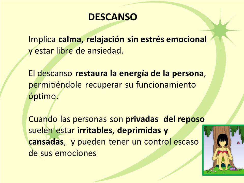 Implica calma, relajación sin estrés emocional y estar libre de ansiedad.