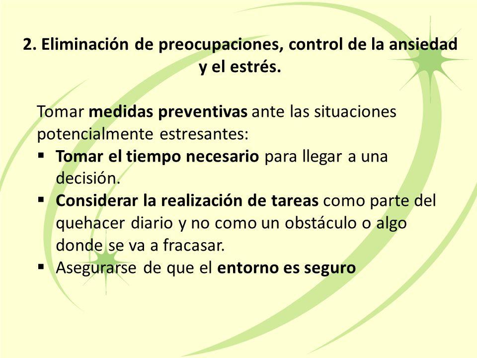 2.Eliminación de preocupaciones, control de la ansiedad y el estrés.