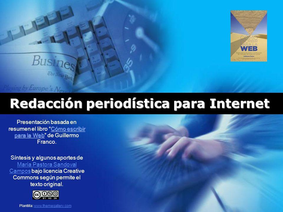 Redacción periodística para Internet Presentación basada en el libro ...