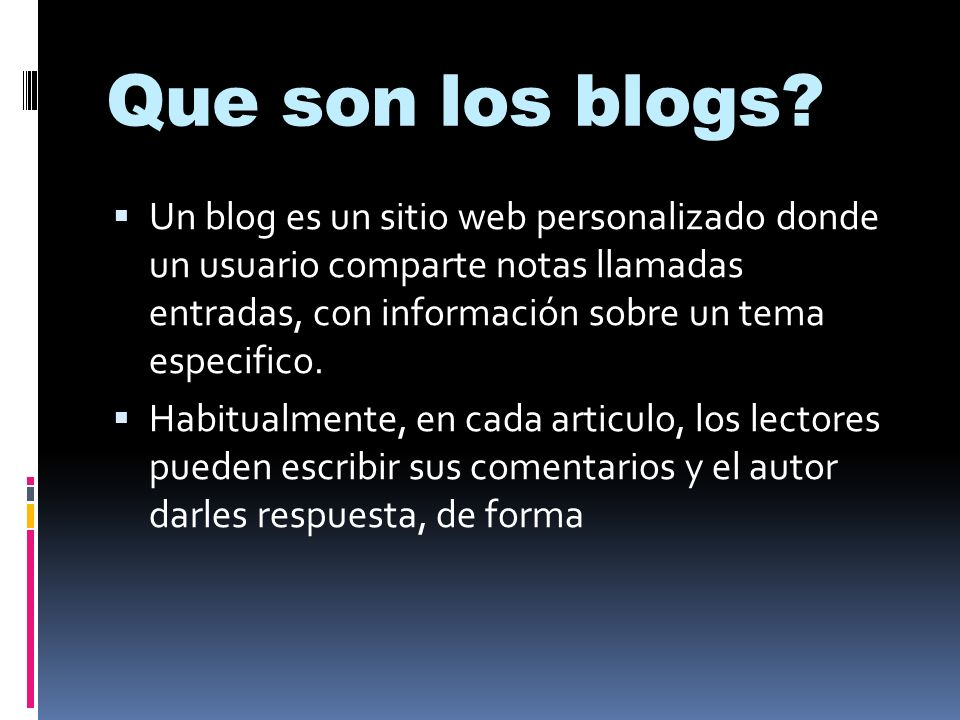 Que son los blogs.