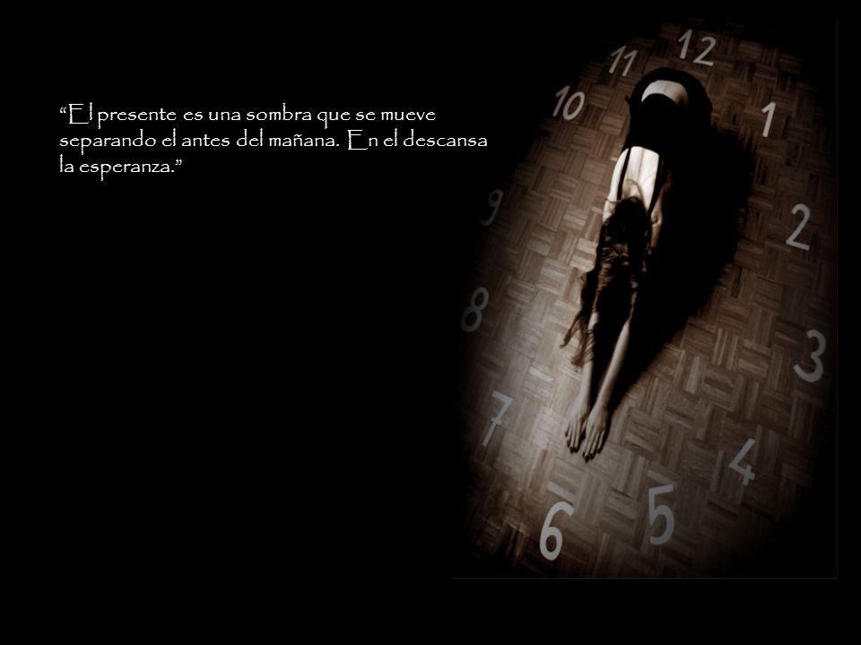 El tiempo que nos dice: Que la vida es la tarea que nosotros trajimos para hacer en casa cuando nos damos cuenta, ya paso el día! cuando nos damos cue
