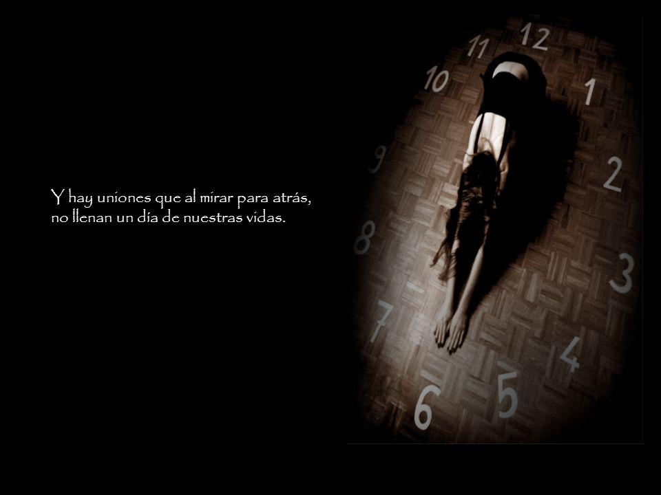 Hay trabajos que nos tomarán décadas de nuestro tiempo, pero en nuestra memoria solamente serán semanas.
