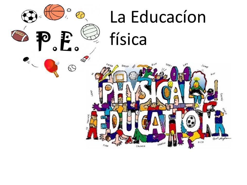 La Educacíon física
