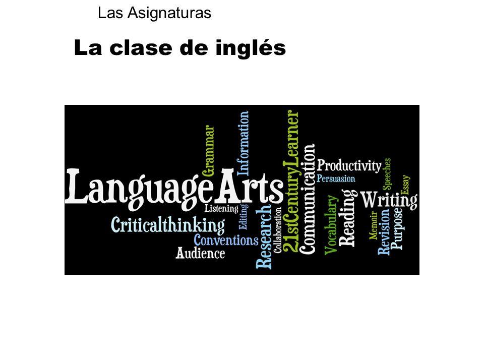 La clase de inglés Las Asignaturas