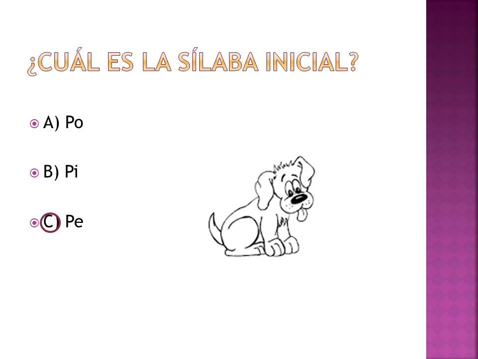  A) Po  B) Pi  C) Pe