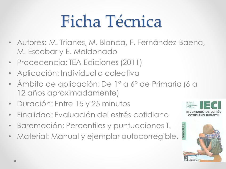 Investigación Escobar, M., Fernández-Baena, F., Miranda, J., Trianes, M.