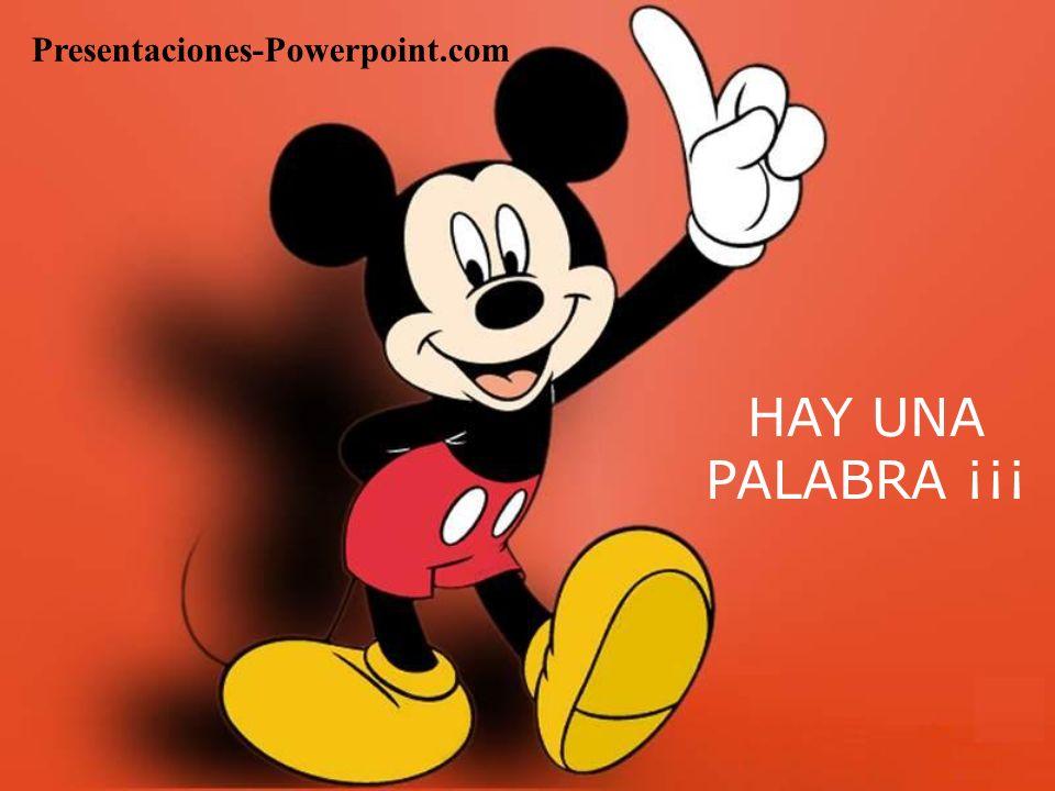 HAY UNA PALABRA ¡¡¡ Presentaciones-Powerpoint.com