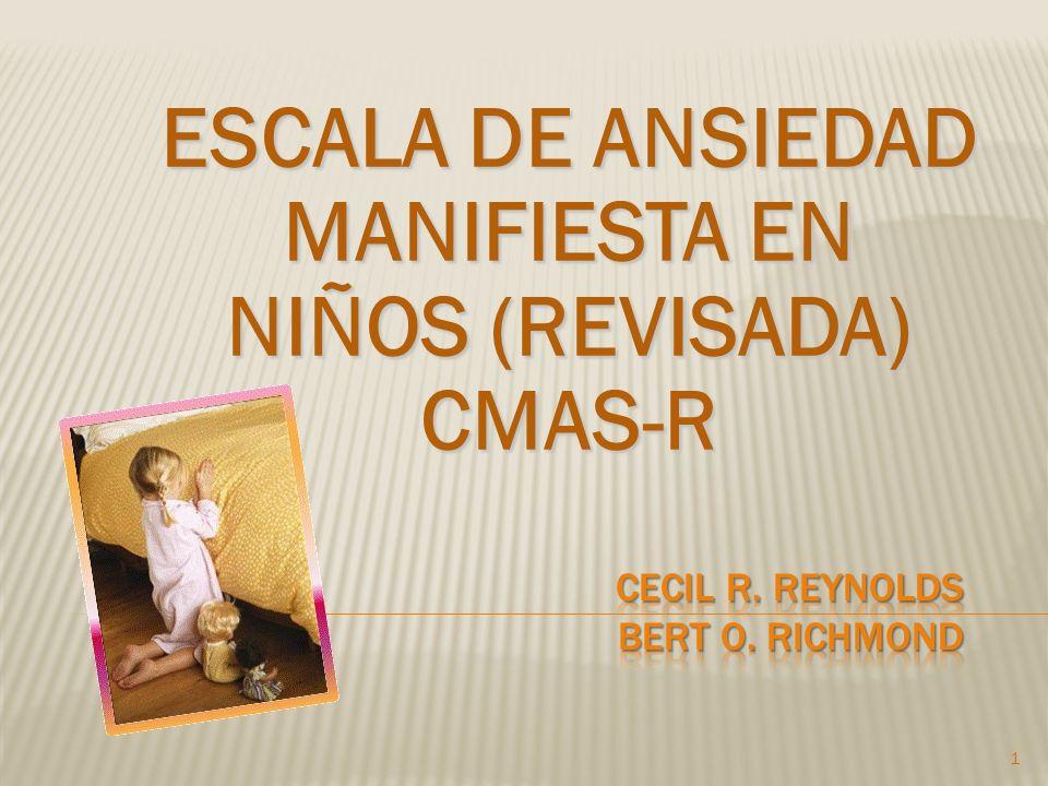 ESCALA DE ANSIEDAD MANIFIESTA EN NIÑOS (REVISADA) CMAS-R 1
