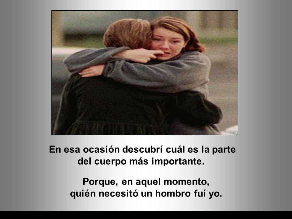 Ria Slides - No, -respondió- porque en ellos pueden apoyar la cabeza un amigo/a o alguien amado cuando llora.