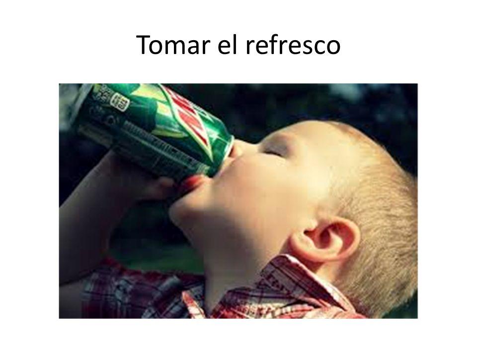 Tomar el refresco