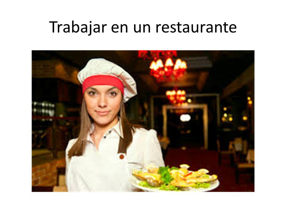 Trabajar en un restaurante