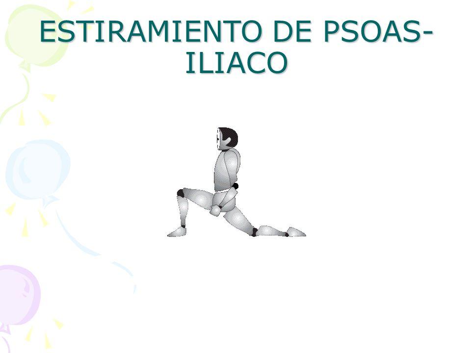 ESTIRAMIENTO DE PSOAS- ILIACO