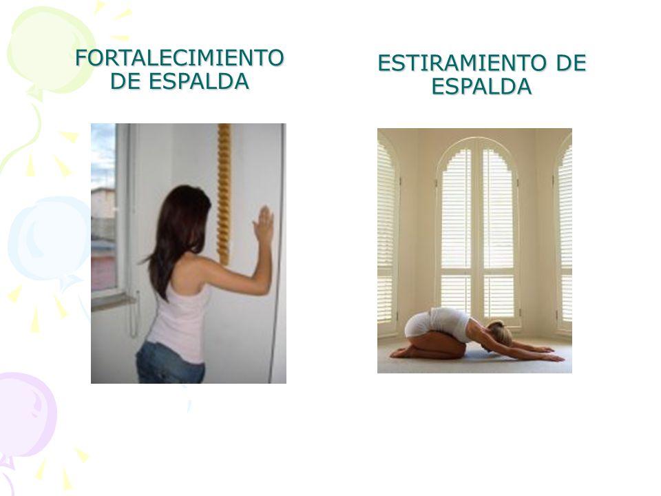 FORTALECIMIENTO DE ESPALDA ESTIRAMIENTO DE ESPALDA