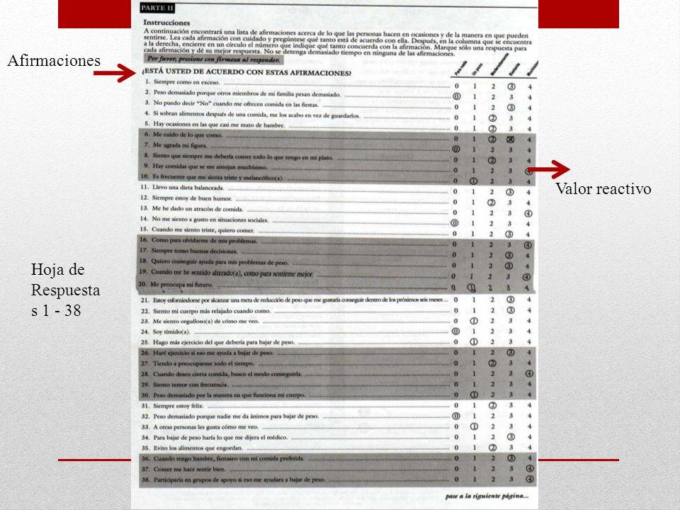 Hoja de Respuesta s 1 - 38 Afirmaciones Valor reactivo