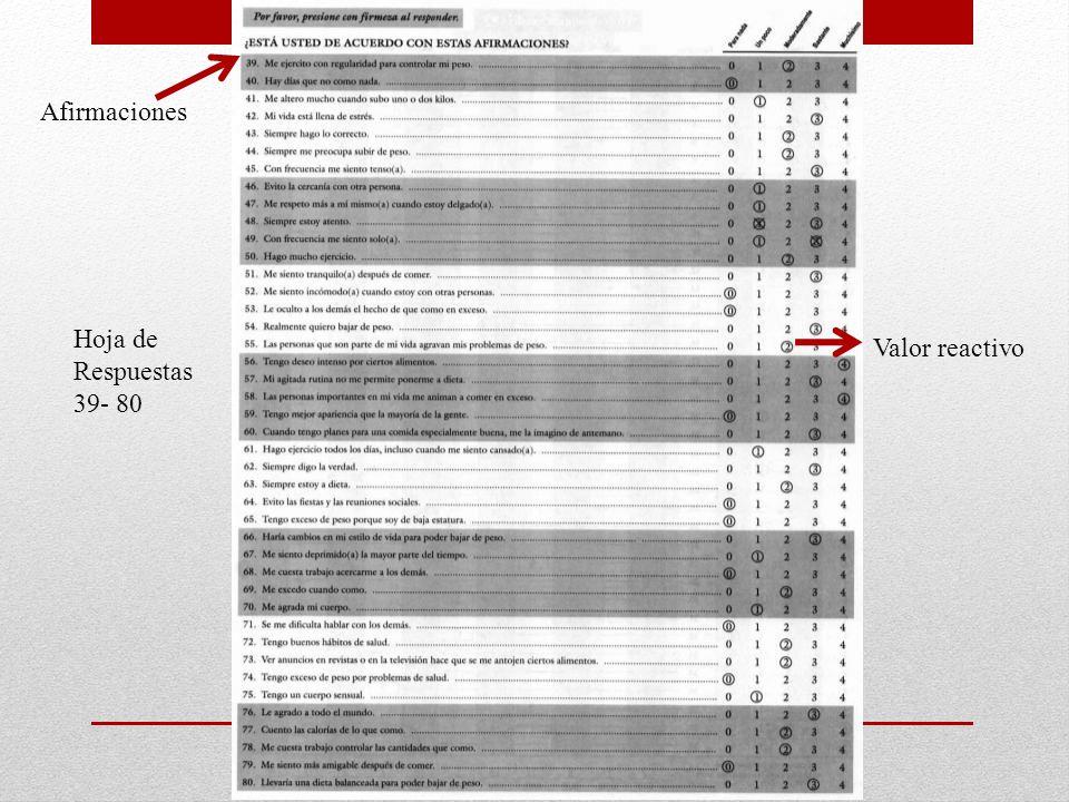 Hoja de Respuestas 39- 80 Afirmaciones Valor reactivo