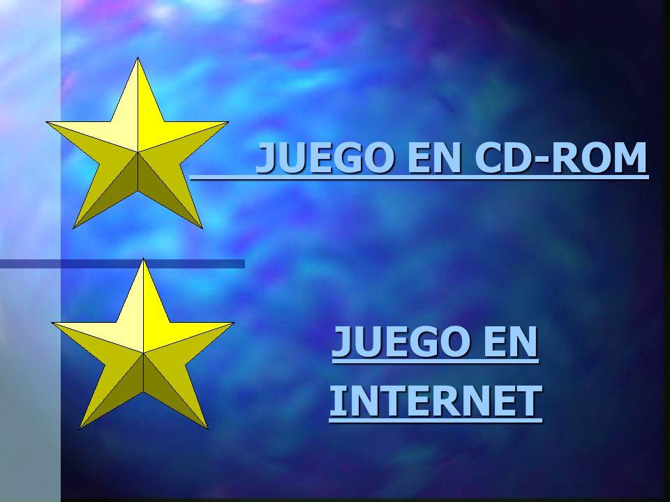 JUEGO EN JUEGO EN INTERNET JUEGO EN CD-ROM JUEGO EN CD-ROM
