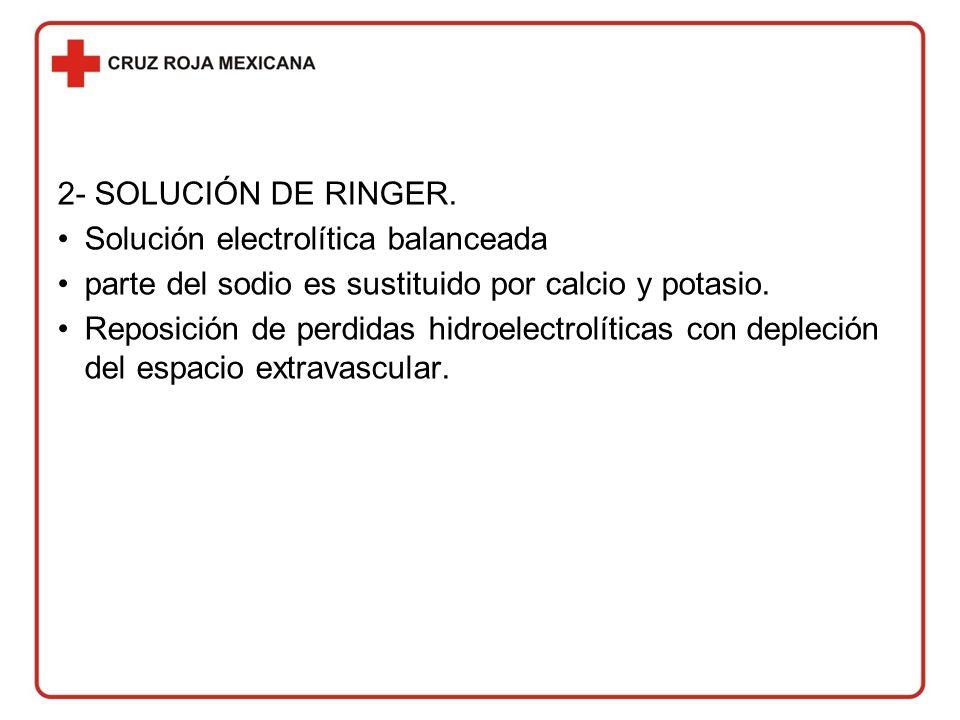 2- SOLUCIÓN DE RINGER.
