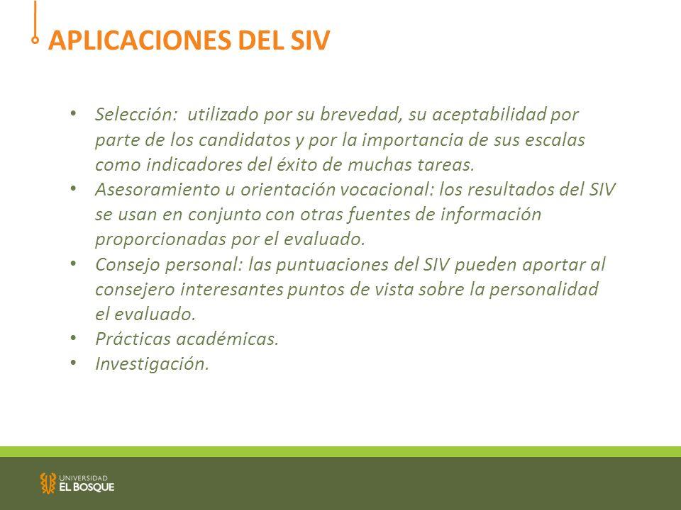 El SIV es autoadministrable.