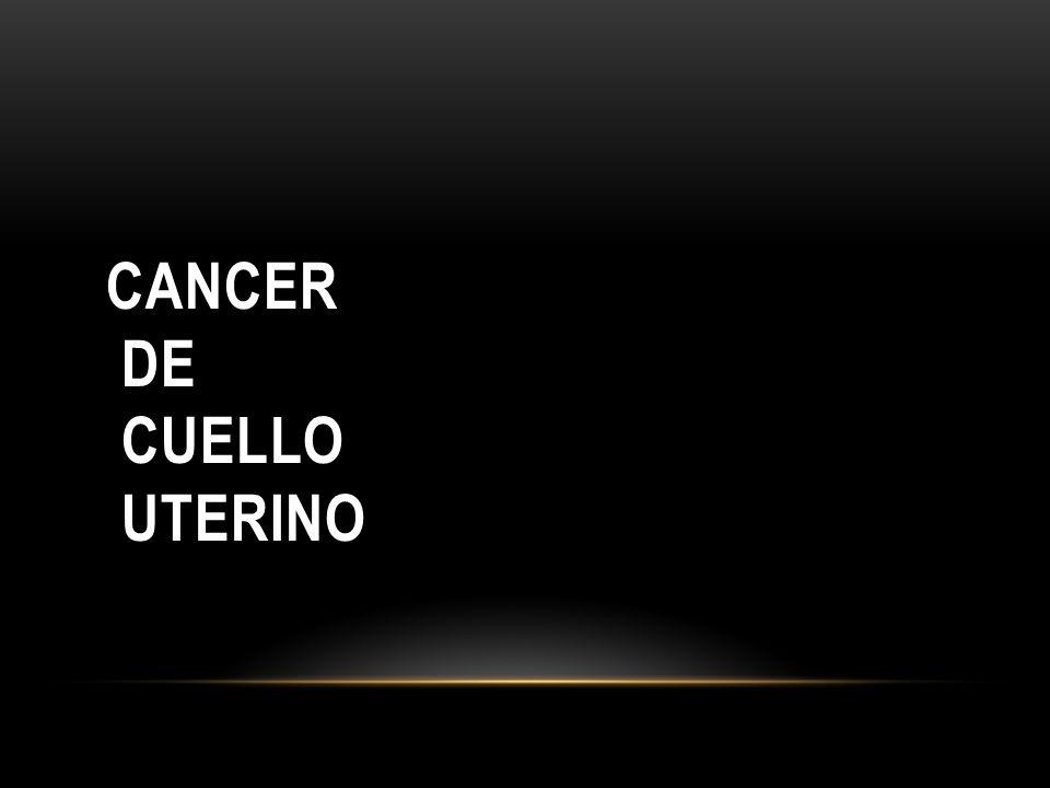 El carcinoma del cuello uterino es la mas frecuente de las neoplasias genitales pelvianas.