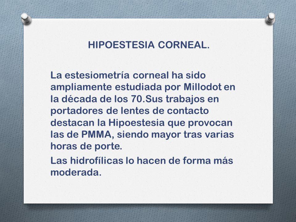 HIPOESTESIA CORNEAL.