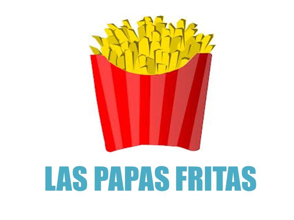 LAS PAPAS FRITAS