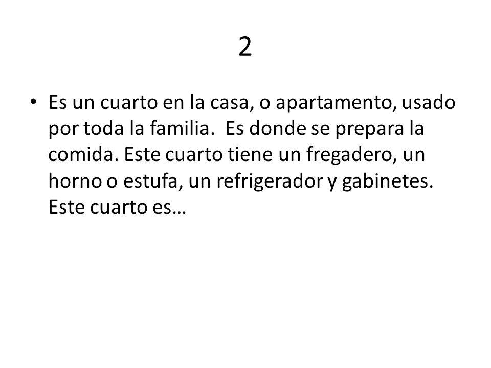 2 Es un cuarto en la casa, o apartamento, usado por toda la familia.