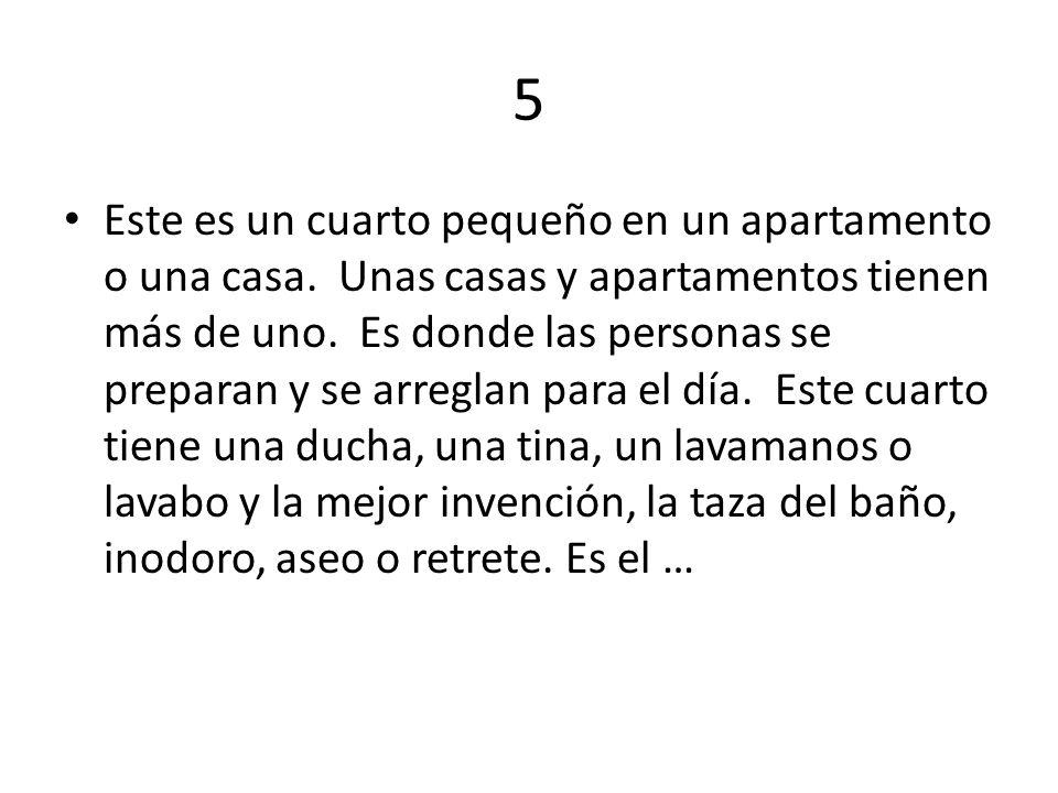 5 Este es un cuarto pequeño en un apartamento o una casa.