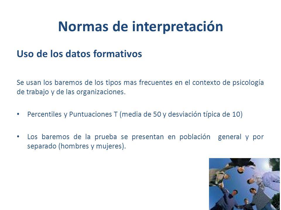 Normas de interpretación De acuerdo con las características del evaluado se utiliza la tabla de baremos correspondiente.