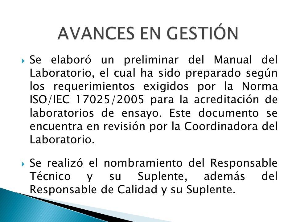  Se elaboró un preliminar del Manual del Laboratorio, el cual ha sido preparado según los requerimientos exigidos por la Norma ISO/IEC 17025/2005 par