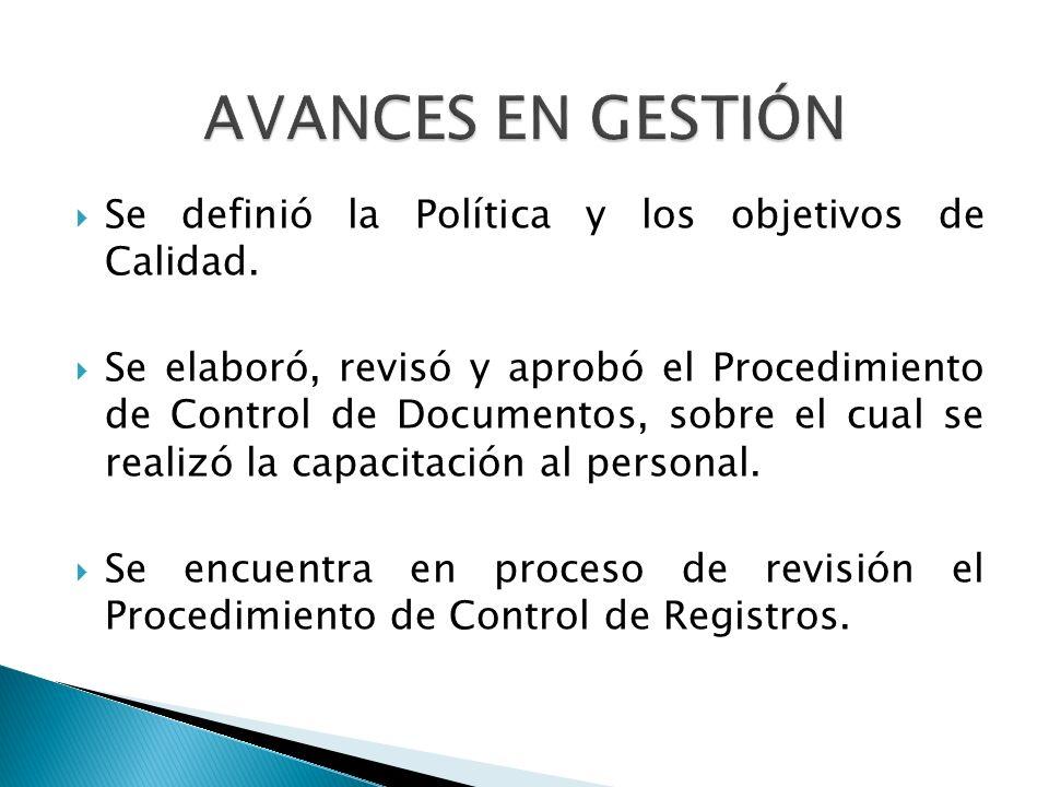  Se definió la Política y los objetivos de Calidad.  Se elaboró, revisó y aprobó el Procedimiento de Control de Documentos, sobre el cual se realizó