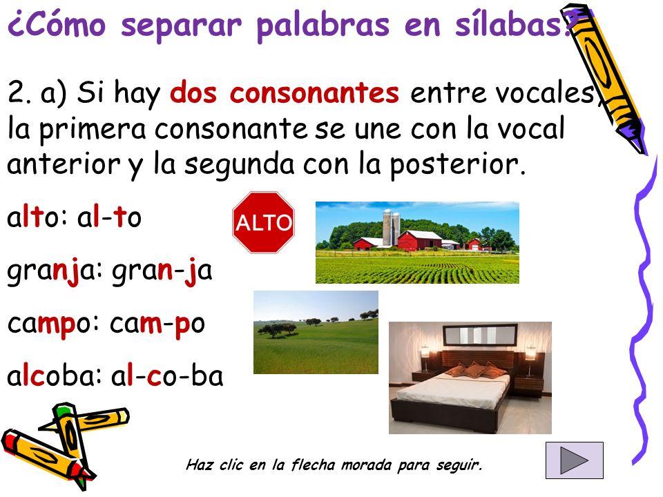 ¿Cómo separar palabras en sílabas. 2.