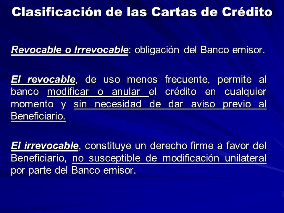 Clasificación de las Cartas de Crédito Revocable o Irrevocable: obligación del Banco emisor.