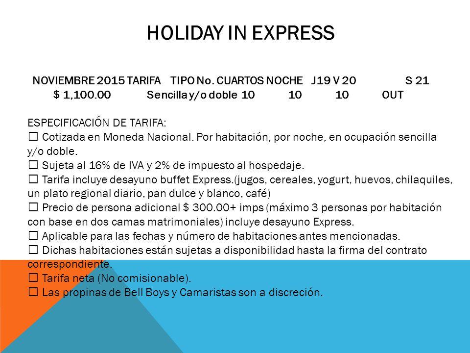 HOLIDAY IN EXPRESS NOVIEMBRE 2015 TARIFA TIPO No.