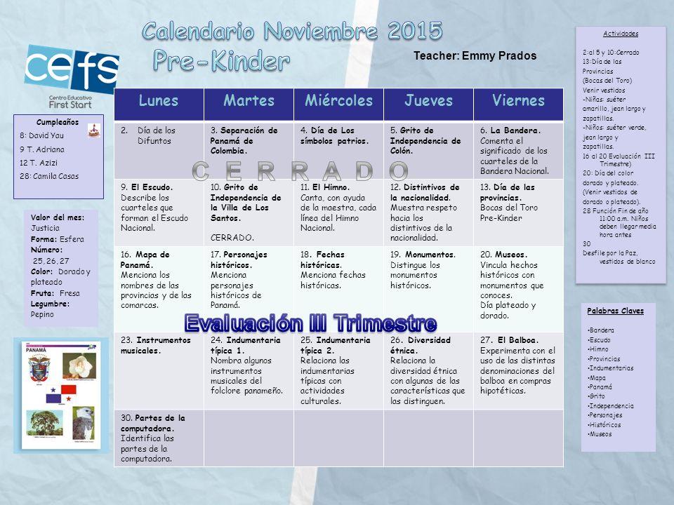 LunesMartesMiércolesJuevesViernes 2.Día de los Difuntos 3.
