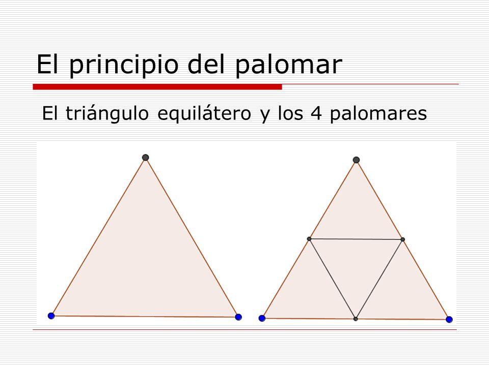 El principio del palomar El triángulo equilátero y los 4 palomares