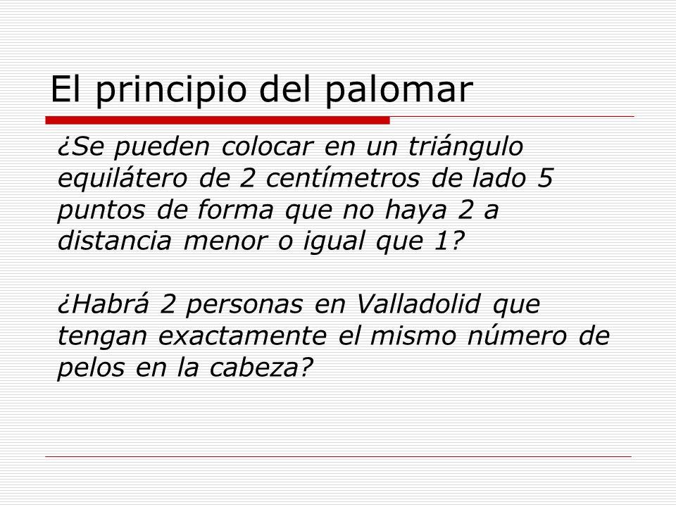 El principio del palomar Análisis de cada problema para ver como se aplica el principio del palomar.
