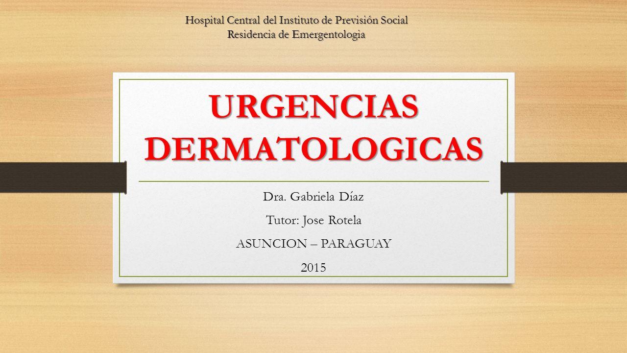 Urgencias Dermatológicas Una urgencia dermatológica es la situación en la que el paciente manifiesta un problema cutáneo que necesita atención inmediata.