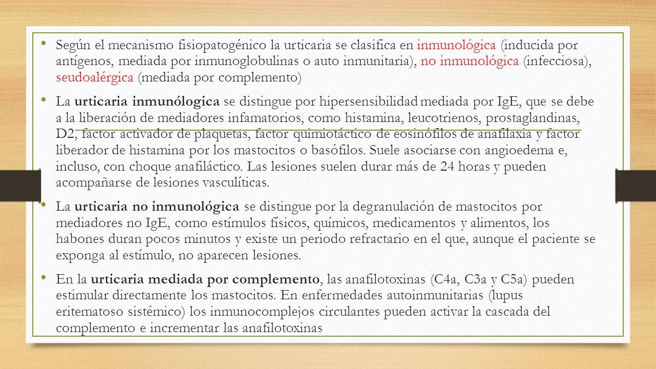 Diagnóstico El diagnóstico se realiza con base en la historia clínica; el interrogatorio detallado orienta a la identificación del agente causal, así como a la clasificación de la urticaria, la conducta terapéutica y el pronóstico.