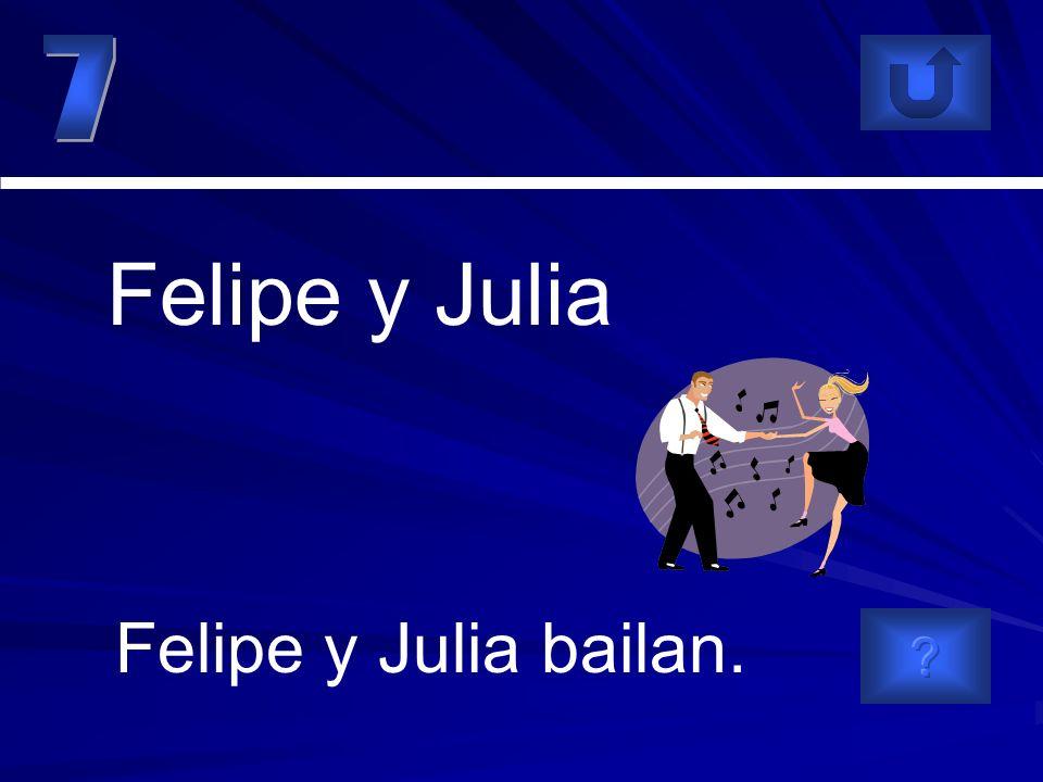 Felipe y Julia bailan. Felipe y Julia