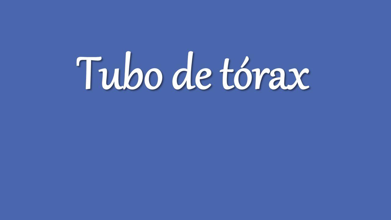 Tubo de tórax