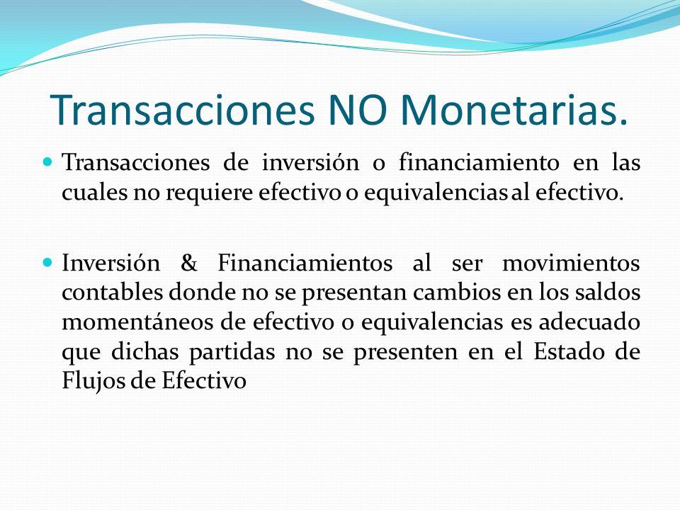 Transacciones NO Monetarias.