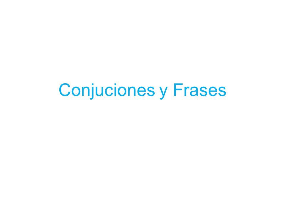 Conjuciones y Frases