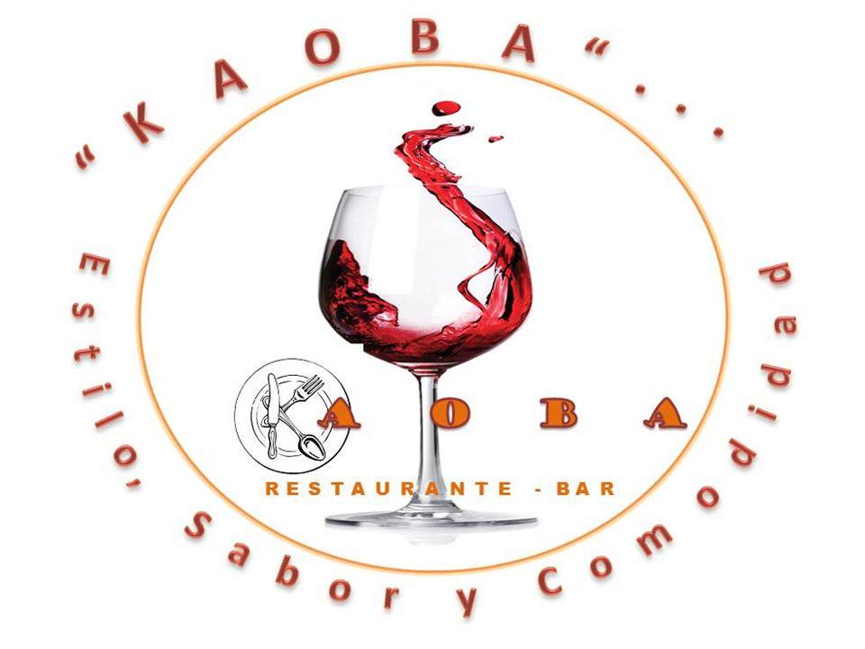GENERALIDADES NOMBRE DE LA EMPRESA KAOBA Restaurante-bar DESCRIPCIÓN Restaurante bar KAOBA es un espacio que integra estilo, sabor y comodidad.