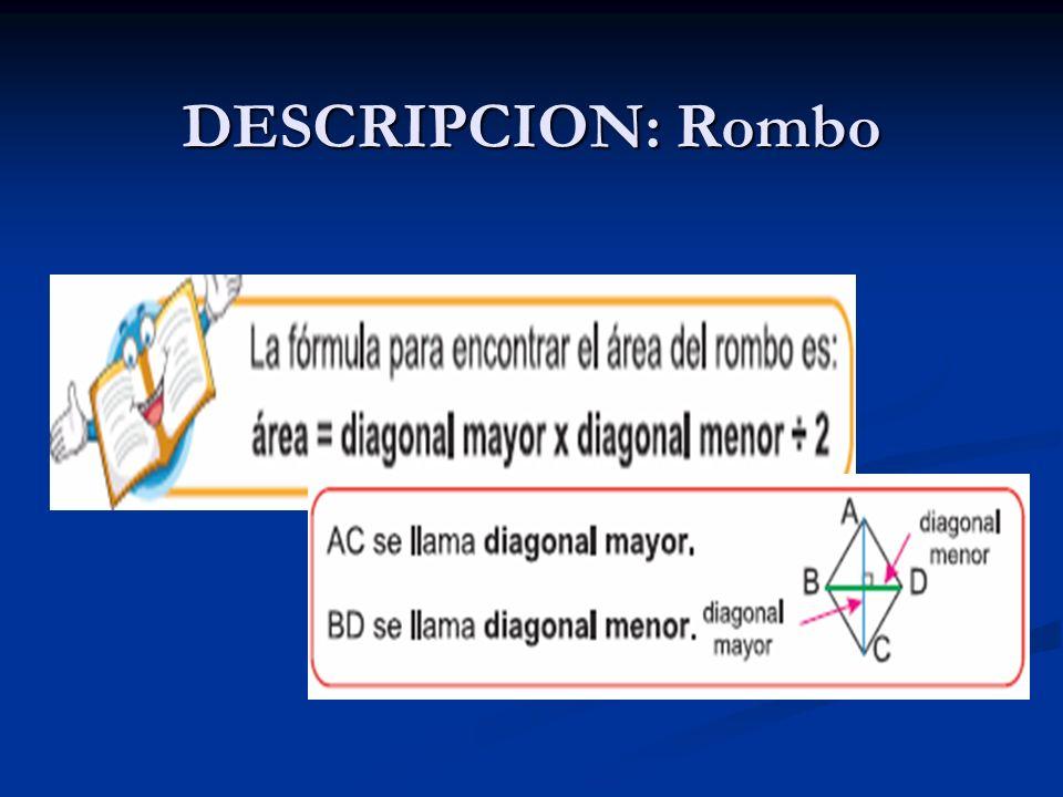 DESCRIPCION: Romboide