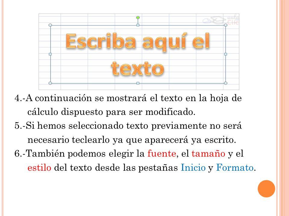 4.-A continuación se mostrará el texto en la hoja de cálculo dispuesto para ser modificado.