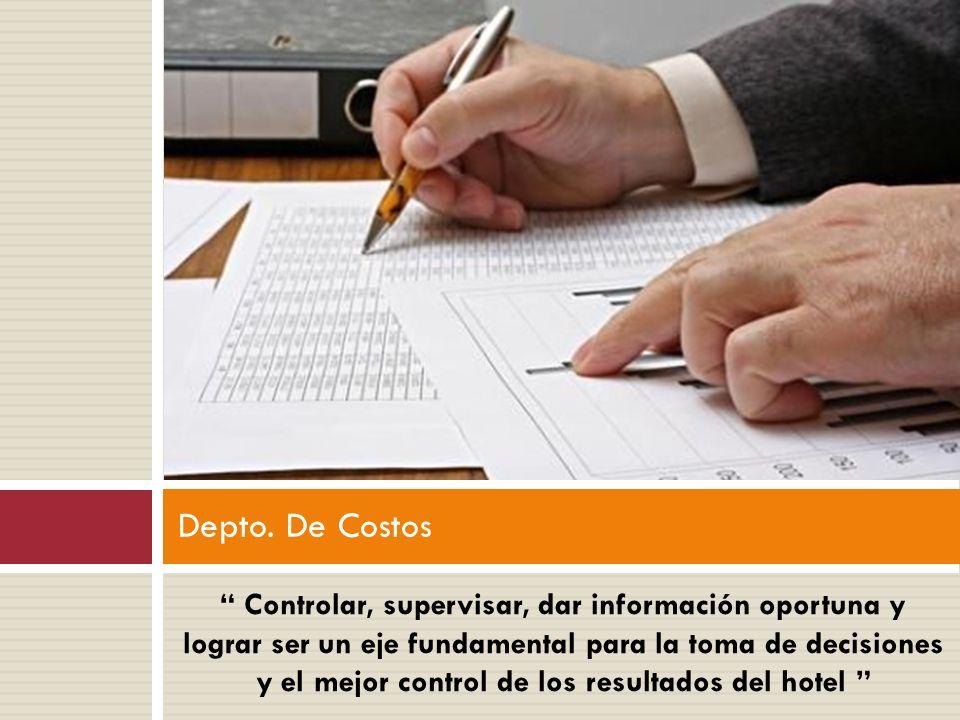 """"""" Controlar, supervisar, dar información oportuna y lograr ser un eje fundamental para la toma de decisiones y el mejor control de los resultados del"""
